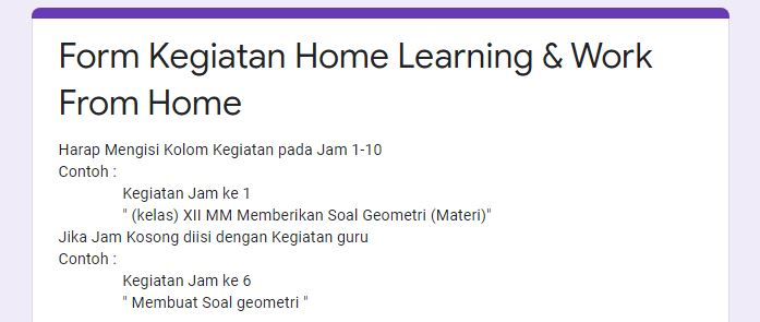 Laporan Harian Kegiatan Home Learning & Work From Home